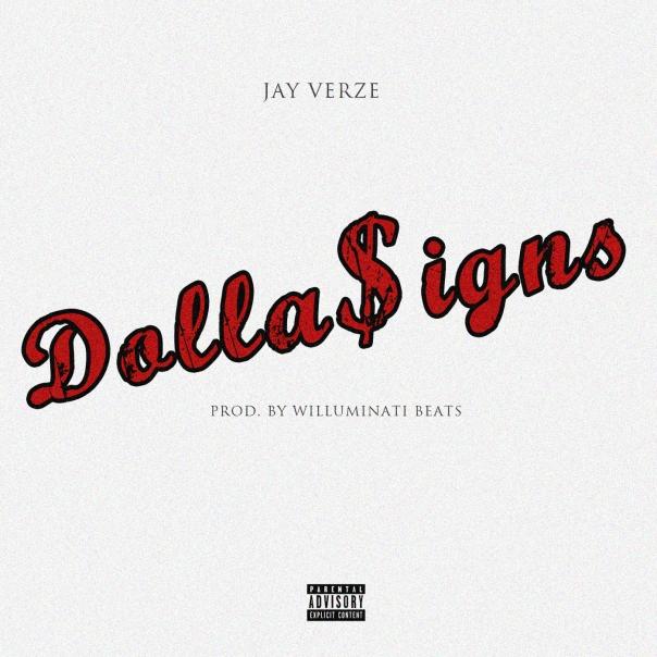Jay Verze - Dolla$igns (Digital Release Cover Art)