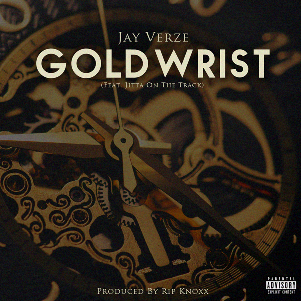 Jay Verze - GoldWrist (Cover Art)