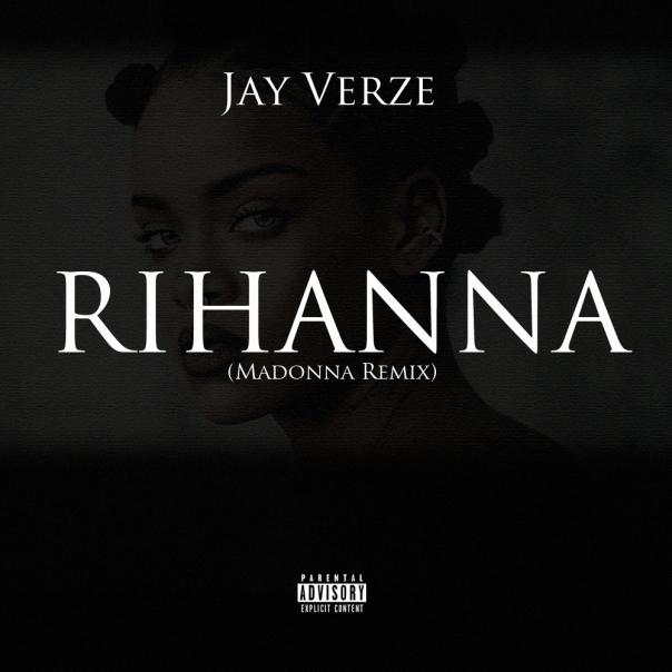 Jay Verze - Rihanna (Single Art)