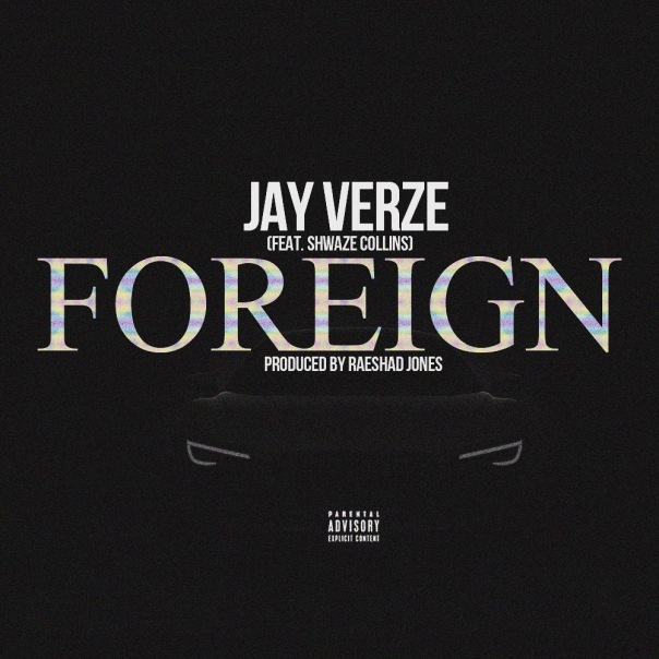 Jay Verze - Foreign (Cover Art)