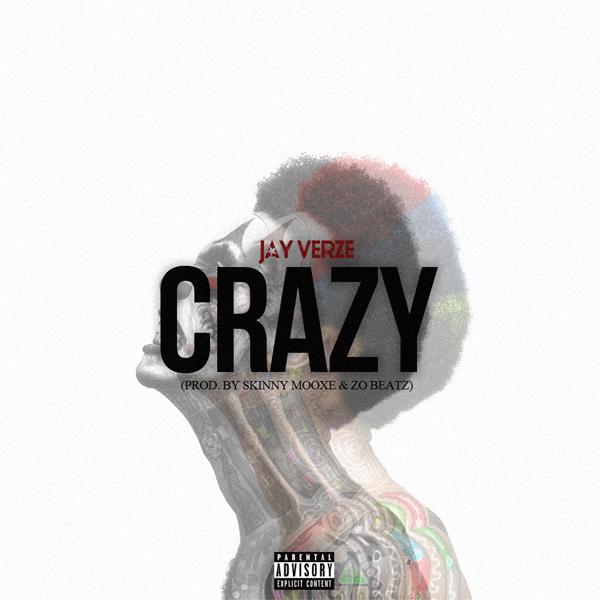 Jay Verze - Crazy (Artwork).jpg