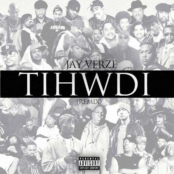 Jay Verze - TIHWDI (Cover Art)
